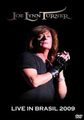 JOE LYNN TURNER / LIVE IN BRASIL 2009