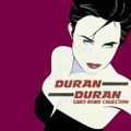 DURAN DURAN / EARLY REMIX COLLECTION