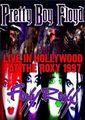 PRETTY BOY FLOYD&FOXY ROXX / LIVE IN HOLLYWOOD 1997