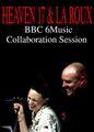 HEAVEN 17 & LA ROUX / BBC SESSION 1-26-2010