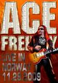 ACE FREHLEY / LIVE IN NORWAY 11-29-2009