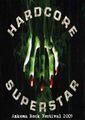 HARDCORE SUPERSTAR / LIVE AT AZKEMA ROCK FESTIVAL 2009