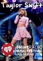TAYLOR SWIFT / IHEARTRADIO MUSIC FESTIVAL 2014