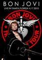 BON JOVI / LIVE IN TAMPA,FLORIDA 4-17-2010