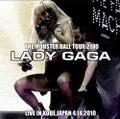LADY GAGA / LIVE IN KOBE,JAPAN 4-14-2010