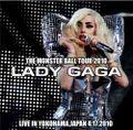 LADY GAGA / LIVE IN YOKOHAMA,JAPAN 4-17-2010