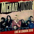 MICHAEL MONROE / LIVE IN LONDON 4-9-2010