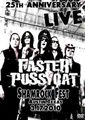 FASTER PUSSYCAT / LIVE IN TEXAS 3-17-2010
