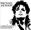 MICHAEL JACKSON / UNRELEASED SONG COLLECTION