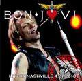 BON JOVI / LIVE IN NASHVILLE 4-21-2010