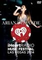 ARIANA GRANDE / LIVE AT IHEARTRADIO MUSIC FESTIVAL 2014