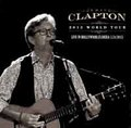 ERIC CLAPTON / LIVE IN FLORIDA 3/24/2013