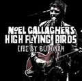 NOEL GALLAGHER'S HIGH FLYING BIRD'S / LIVE AT BUDOKAN,JAPAN 5-23-2012