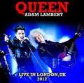 QUEEN with ADAM LAMBERT / LIVE IN LONDON.UK 7-14-2012