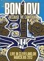 BON JOVI / LIVE IN CLEVELAND,OHIO 3-9-2013