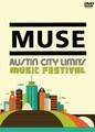 MUSE / AUSTIN CITY LIMITS FESTIVAL 2013