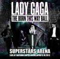 LADY GAGA / LIVE IN SAITAMA,JAPAN 5-10-2012