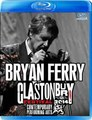 BRYAN FERRY / GLASTONBURY FESTIVAL 2014 BLU-RAY EDITION
