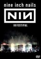 NINE INCH NAILS / LIVE AT FUJIROCK 2013&LOLLAPALOOZA 2013