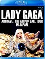LADY GAGA / ARTRAVE : THE ARTPOP BALL TOUR IN JAPAN 2014 BLURAY EDITION