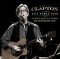 ERIC CLAPTON / LIVE IN TEXAS 3-17-2013