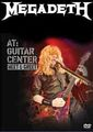 MEGADETH / LIVE AT GUITAR CENTERMHOLLYWOOD 3-22-2012