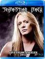 SEBASTIAN BACH / LIVE IN LOS ANGELES 8-2-2012 BLU-RAY EDITION