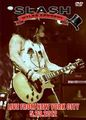 SLASH / LIVE FROM NEW YORK CITY 5-23-2012