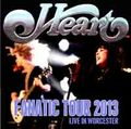 HEART / LIVE IN WORCESTER 1-25-2013