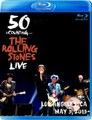 ROLLING STONES / LIVE IN LOS ANGELES 5-3-2013 BLU-RAY EDITION