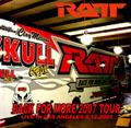RATT / LIVE IN LOS ANGLES 8-11-2007