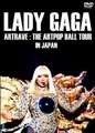LADY GAGA / ARTRAVE : THE ARTPOP BALL TOUR IN JAPAN 2014