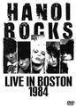HANOI ROCKS / LIVE IN BOSTON 11-17-1984
