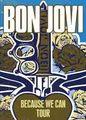 BON JOVI / BECAUSE WE CAN TOUR 2013