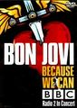 BON JOVI / LIVE AT BBC RADIO 2 CONCERT 2013 COLLECTOR'S EDITION