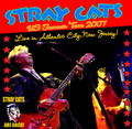 STRAY CATS / LIVE IN NEW JERSEY 7-28-2007