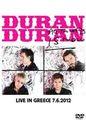 DURAN DURAN / LIVE IN GREECE 7-6-2012