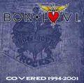BON JOVI / COVERED 1994-2001