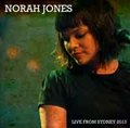 NORAH JONES / LIVE IN SYDNEY 2-15-2013