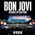 BON JOVI / LIVE IN BERLIN,GERMANY 6-19-2013