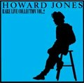 HOWARD JONES / RARE LIVE COLLECTION VOL.2