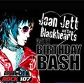 JOAN JETT &THE BLACKHEARTS / BIRTHDAY BUSH 4-17-2014