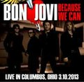 BON JOVI / LIVE IN OHIO 3-10-2013