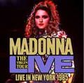 MADONNA / LIVE IN NEW YORK 6-6-1985
