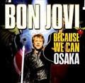 BON JOVI / LIVE IN OSAKA,JAPAN 12-3-2013