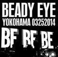 BEADY EYE / LIVE IN YOKOHAMA,JAPAN 3-25-2014