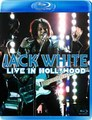 JACK WHITE / LIVE IN HOLLYWOOD 6-10-2014 BLU-RAY EDITION