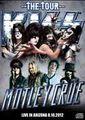 KISS & MOTLEY CRUE / LIVE IN ARIZONA 8-10-2012