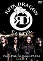 RED DRAGON CARTEL / LIVE IN PENNSYLVANIA 4-25-2014 DVD EDITION