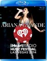 ARIANA GRANDE / LIVE AT IHEARTRADIO MUSIC FESTIVAL 2014 BLU-RAY